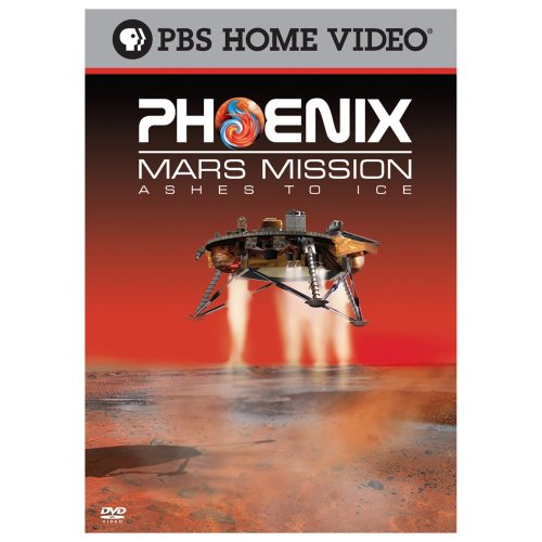 Phoenix Mars Mission: Ashes To Ice DVD Image