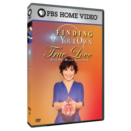 Finding Your Own True Love With Dr. Diane Kirschner DVD Image