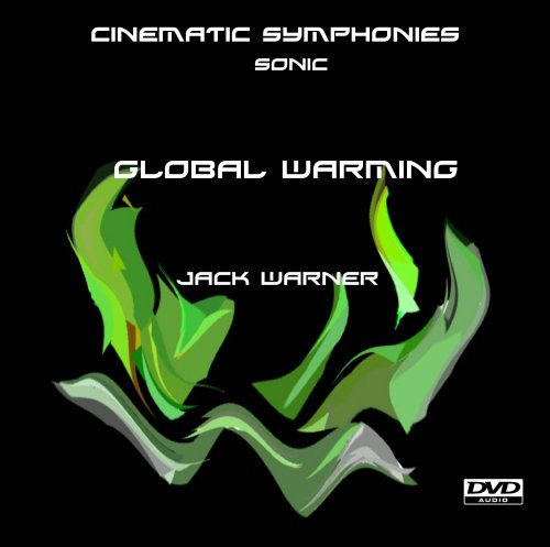Cinematic Symphonies-Global Warming-Sonic 5.1 DVD Image