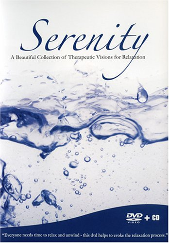 Serenity: A Beautiful Collection of Therapeutic Visions for Relaxation DVD Image