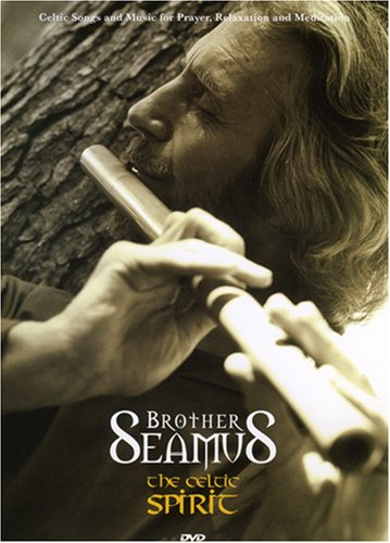 Brother Seamus: The Celtic Spirit DVD Image
