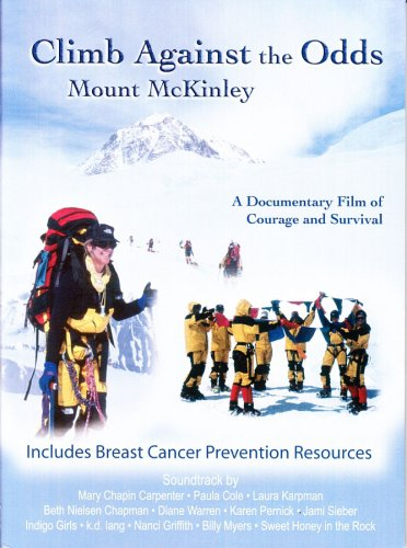 Climb Against The Odds: Mount McKinley (Breast Cancer Fund) DVD Image