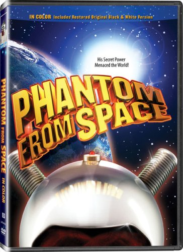Phantom from Space - In COLOR! Also Includes the Original Black-and-White Version which has been Beautifully Restored and Enhanced! DVD Image