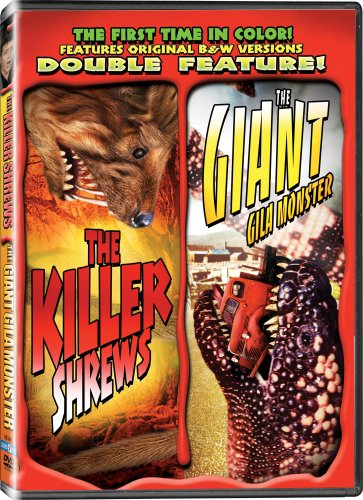 The Giant Gila Monster/The Killer Shrews - In COLOR! Also Includes the Original Black-and-White Version, Beautifully Restored and Enhanced! DVD Image