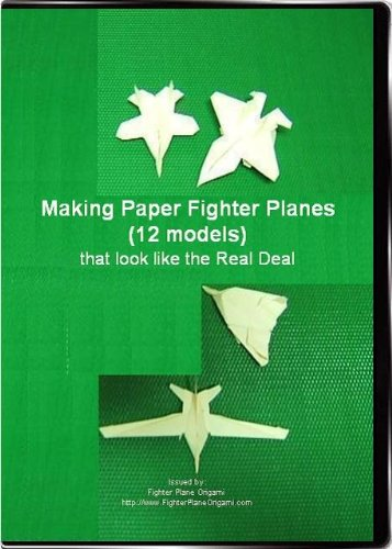 Making Paper Fighter Planes (12 Models) that look like the Real Deal DVD Image