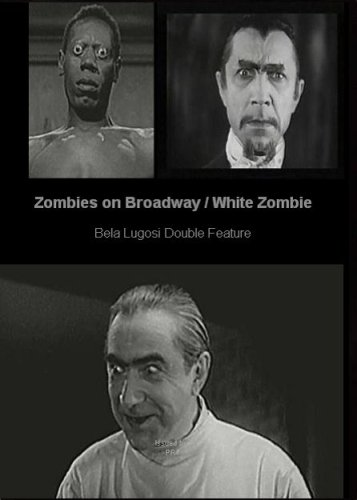 Zombies on Broadway / White Zombie DVD Image