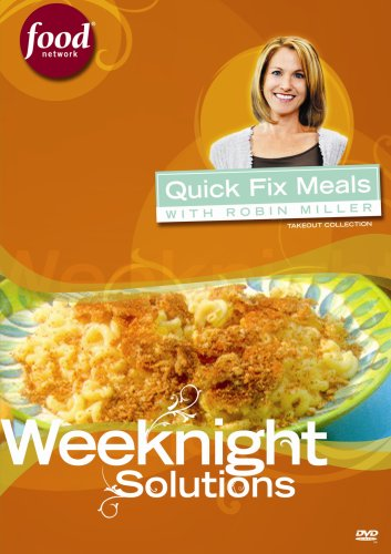 Quick Fix Meals with Robin Miller - Weeknight Solutions DVD Image