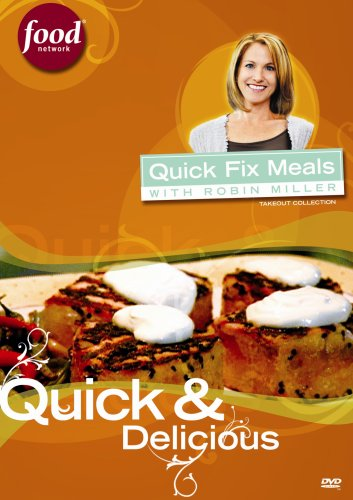 Quick Fix Meals with Robin Miller - Quick & Delicious DVD Image