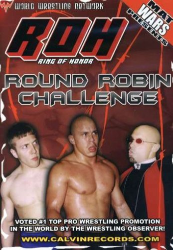 Mat Wars Presents: Ring of Honor - Round Robin Challenge DVD Image