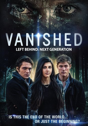 Vanished: Left Behind - Next Generation DVD Image