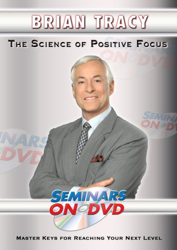 The Science of Positive Focus - Brian Tracy Motivational DVD Training Video DVD Image