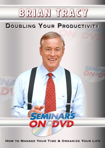 Brian Tracy - Doubling Your Productivity - How to Manage Your Time & Organize Your Life - Motivational DVD Training Video DVD Image