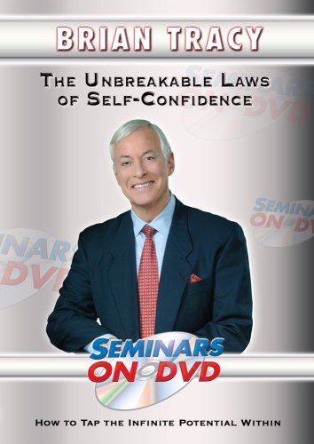 Brian Tracy - The Unbreakable Laws of Self-Confidence - How to Tap the Infinite Potential Within - Motivational DVD Training Video DVD Image