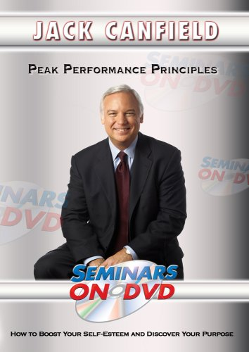 Jack Canfield - Peak Performance Principles - How to Boost Your Self-Esteem and Discover Your Purpose - Personal Development DVD Training Video DVD Image