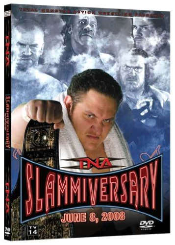 Total Nonstop Action Wrestling Presents: Slammiversary 2008 DVD Image