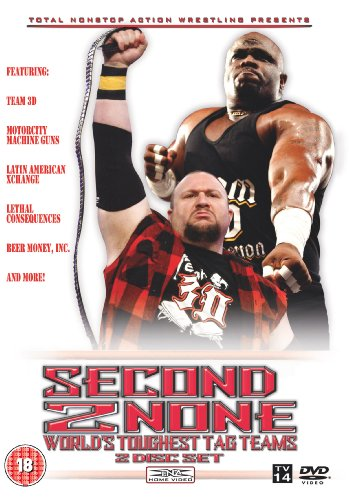 TNA: Second to None: TNA's Toughest Tag Teams DVD Image