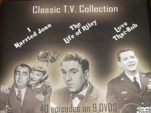 I MARRIED JOAN/THE LIFE OF RILEY/LOVE THAT BOB- CLASSIC T.V. COLLECTION-40 EPISODES ON 9 DVD BOXED SET w/ INTERACTIVE DVD MENUS DVD Image