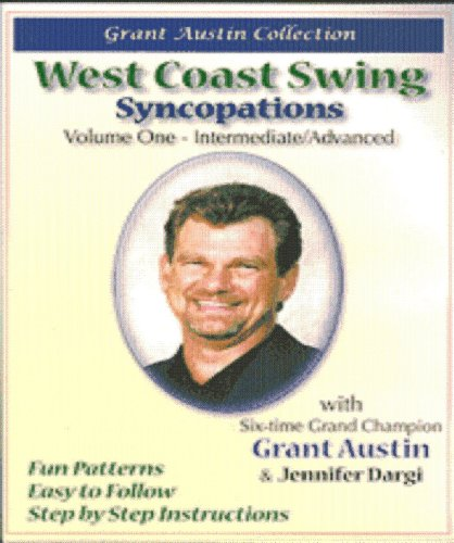 Grant Austin Collection - West Coast  Swing - Syncopations - Vol.1 DVD Image