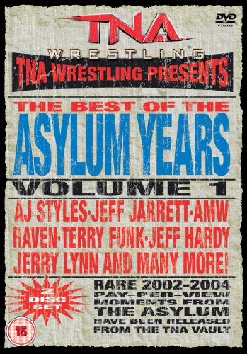 TNA Wrestling: The Best of the Asylum Years, Vol. 1 DVD Image