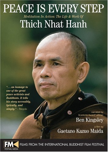 Peace Is Every Step-Meditation In Action: The Life and Work of Thich Nhat Hanh DVD Image