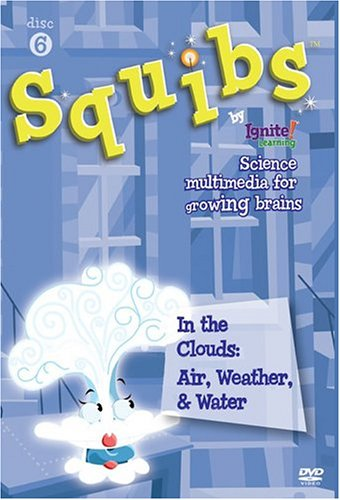 Squibs Disc 6 - In the Clouds:  Air, Weather, & Water DVD Image