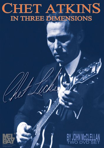 Chet Atkins in Three Dimensions: Chet Licks DVD Image