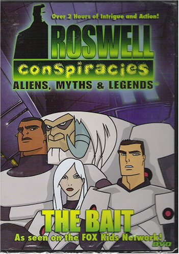 Roswell Conspiracies: Aliens, Myths & Legends - The Bait DVD Image