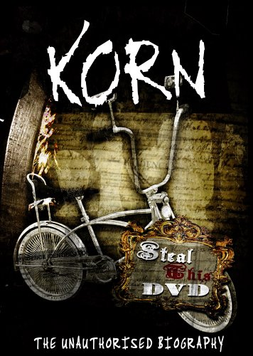 Korn: Steal This DVD - The Unauthorized Biography DVD Image