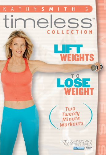 Kathy Smith: Lift Weights to Lose Weight DVD Image