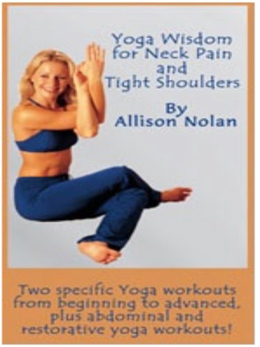 Yoga Wisdom for Neck Pain & Tight Shoulders DVD Image