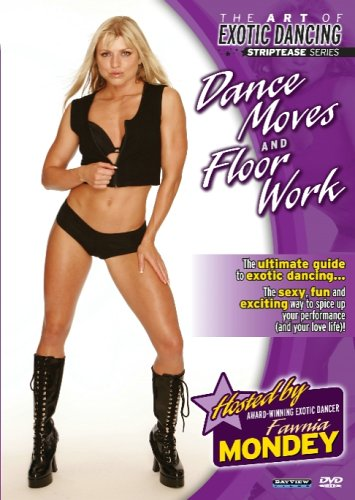 The Art of Exotic Dancing: Striptease Series - Dances Moves and Floor Work (exotic dancing) DVD Image