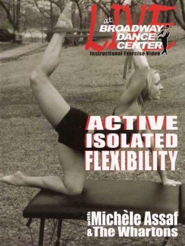 Broadway Dance Center: Active Isolated Flexibility and Stretching For Dancers DVD Image