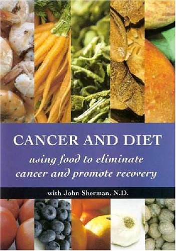 Cancer And Diet: Using Food To Eliminate Cancer DVD Image