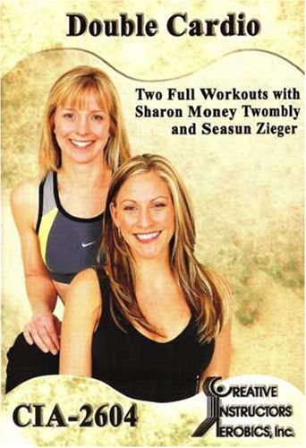 Double Cardio: 2 Workouts - With Sharon Money Twombly & Seasun Ziegar DVD Image