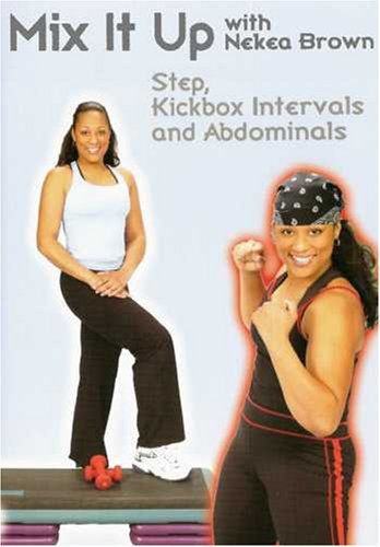 Nekea Brown: Mix It Up with Nekea Brown - Step and Kickbox Workout DVD Image
