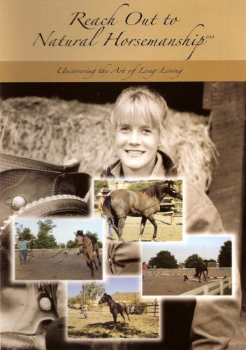 Natural Horsemanship: Uncovering the Art of Long-Lining DVD Image