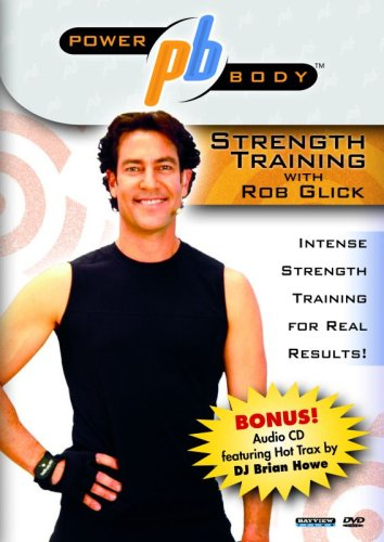 Power Body Series Strength Training With Rob Glick DVD Image