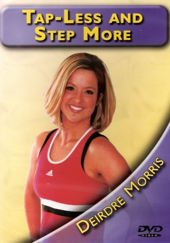 Tap Less & Step More with Deirdre Morris DVD Image