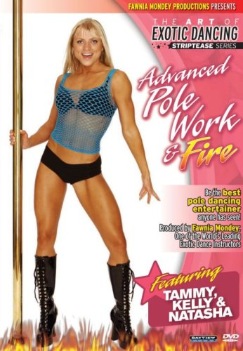 Striptease Series: Advanced Pole Dancing & Fire (exotic dancing) DVD Image