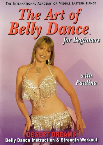 Art Of Bellydance For Beginners: Desert Dreams With Paulina DVD Image