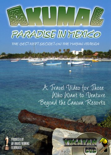 Beyond Cancun Series: Akumal: Paradise In Mexico On The Mayan Riviera DVD Image