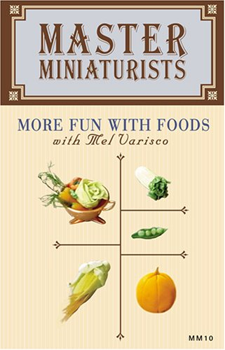 Master Miniaturists, Vol. 10: More Fun With Foods DVD Image