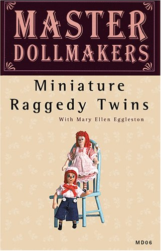Master Dollmakers, Vol. 06: Miniature Raggedy Twins DVD Image