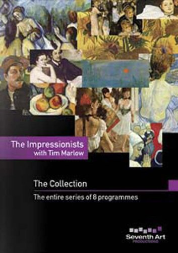 Impressionists With Tim Marlow: The Collection: Manet / Monet / Renoir / Degas / Toulouse-Lautrec /  Cezanne / Gauguin / ... DVD Image