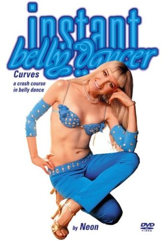 Instant Belly Dancer 1: A Crash Course In Belly Dance: Curves DVD Image