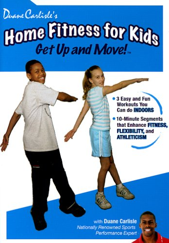 Duane Carlisle's Home Fitness for Kids: Get Up & Move! DVD Image