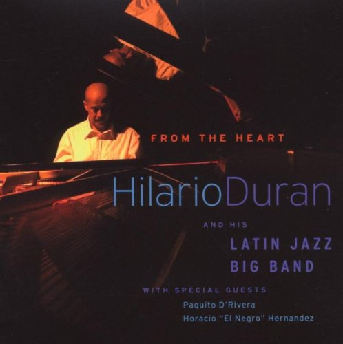 Hilario Duran & Latin Jazz Band: From The Heart (DVD/CD Combo) DVD Image