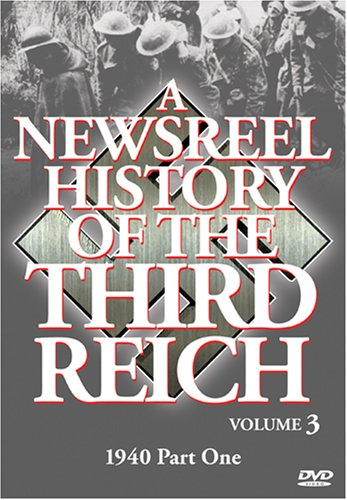 Newsreel History Of The Third Reich, Vol. 3 DVD Image