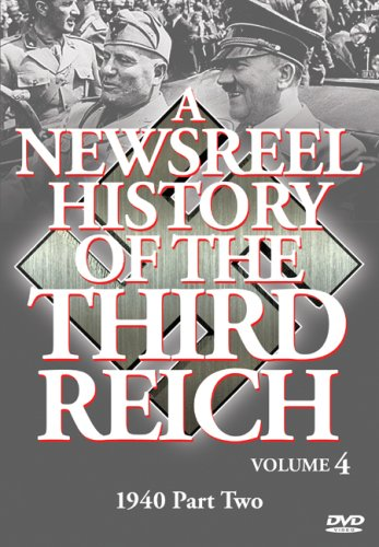 Newsreel History Of The Third Reich, Vol. 4 DVD Image