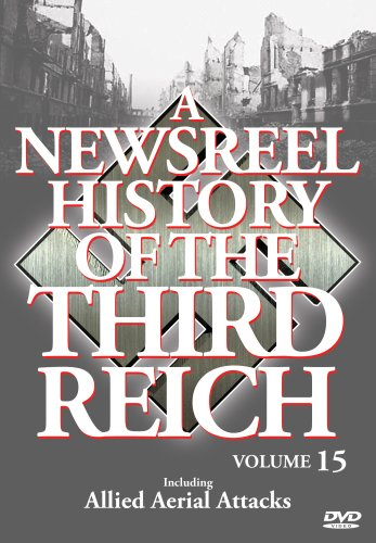 Newsreel History Of The Third Reich, Vol. 15 DVD Image
